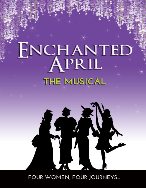 ENCHANTED APRIL, A New Musical Romance
